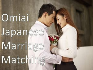 Omiai Japanese Marriage Matching