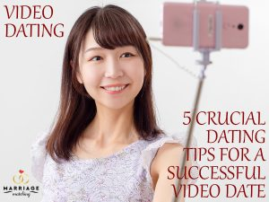 Video Dating 5 Crucial Dating Tips For A Successful Video Date